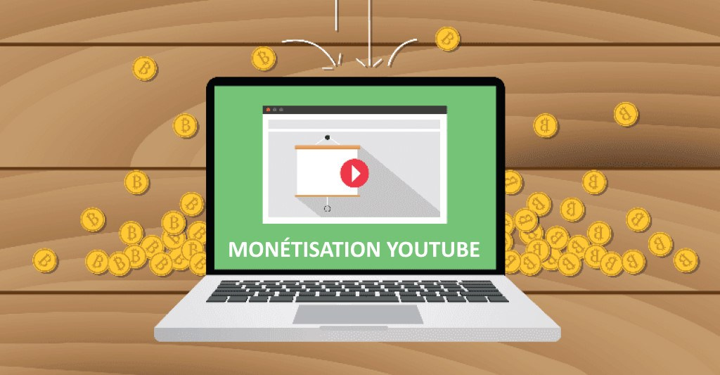 monétisation youtube