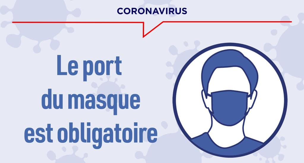 coronavirus port du masque obligatoire
