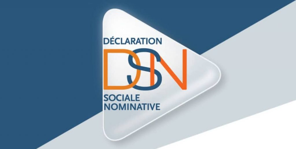 DSN : Déclaration Sociale Nominative