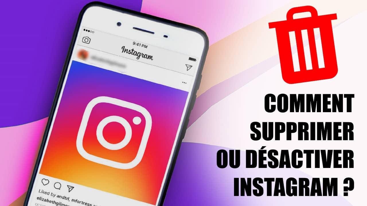 Comment supprimer ou désactiver un compte Instagram ?